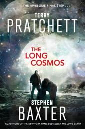 The Long Cosmos: A Novel