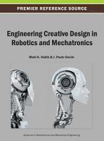 Engineering Creative Design in Robotics and Mechatronics PDF