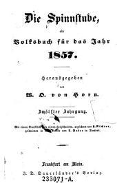 Die Spinnstube ein Volksbuch für das Jahr ... ; Hrsg. von W. O. von Horn. (pseud.): Band 12