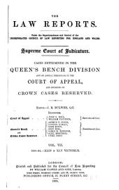 The Law Reports. Queen's Bench Division: Volume 7