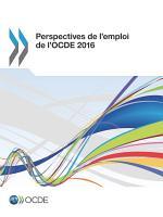 Perspectives de l emploi de l OCDE 2016 PDF