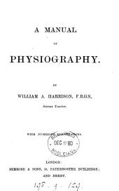 A manual of physiography