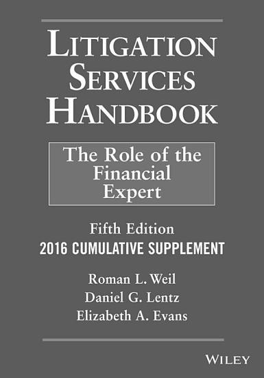 Litigation Services Handbook  2016 Cumulative Supplement PDF