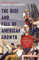The Rise and Fall of American Growth PDF