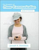 Dynamics of Mass Communication  Media in Transition