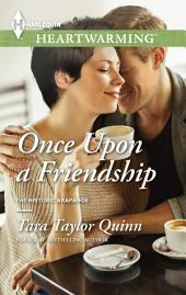 Once Upon a Friendship