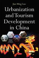 Urbanization and Tourism Development in China PDF