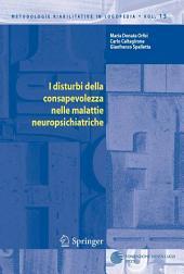 I disturbi della consapevolezza nelle malattie neuropsichiatriche