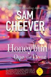 Honeybun One and Done (Romantic Thriller Mystery Suspense)
