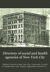 Directory of Social and Health Agencies of New York City: Volumes 11-13; Volumes 16-19