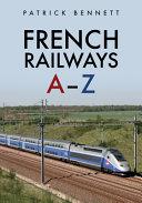 French Railways  A Z