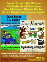 Comic Roman F  r Kinder  Kinderbuch Mit Lustigen Geschichten  Kinder B  cher Ab 6   Kinderb  cher Zum Lesen    Kinderbuch Hund PDF
