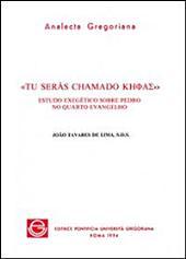 """""""Tu serás chamado Kēphas"""": estudo exegético sobre Pedro no quarto evangelho, Volumes 88-89"""