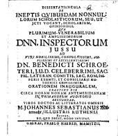 Dissertatiuncula de ineptis quibusdam nonnullorum scholasticorum, seu, ut ICti. vocant, scholarium opinionibus