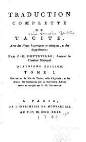 Traduction complette de Tacite: avec des notes historiques et critiques, et des supplémens, Volume1
