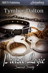 Pretzel Logic [Suncoast Society]