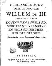 Neerland in rouw over de dood van Willem de III ...