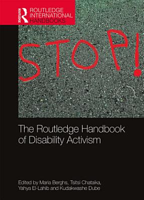 The Routledge Handbook of Disability Activism