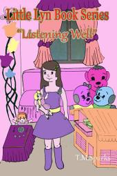 Little Girl Lyn - Book 1: Listening Well