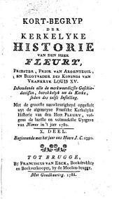 Kort-begryp der kerkelyke historie, door den heer Fleury ...: Inhoudende alle de merkweerdigste geschiedenissen, betrekkelyk tot de Kerke, sedert des zelfs instelling, Volume 2