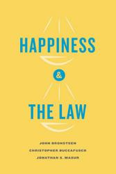 Happiness And The Law Book PDF
