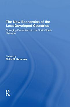 The New Economics Of The Less Developed Countries PDF
