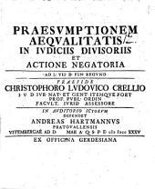 Praesumptionem aequalitatis in iudiciis divisoriis et actione negatoria: ad L. VII D. fin. regund