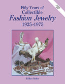 Fifty Years of Collectible Fashion Jewelry  1925 1975 PDF
