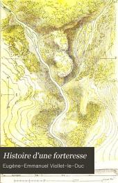Histoire d'une forteresse: texte et dessins