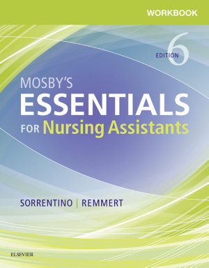 Workbook and Competency Evaluation Review for Mosby s Essentials for Nursing Assistants   E Book PDF