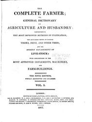 The Complete Farmer  Or  a General Dictionary of Husbandry     PDF