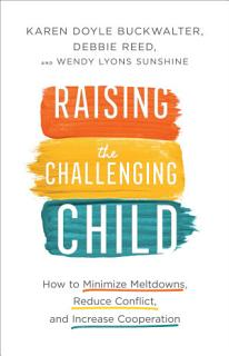 Raising the Challenging Child Book