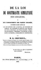 De la loi du contraste simultané des couleurs: et de l'assortiment des objets colorés, considéré d'après cette loi