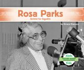 Rosa Parks: Activist for Equality