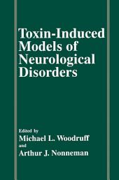 Toxin-Induced Models of Neurological Disorders