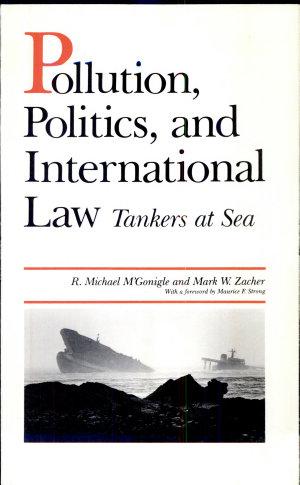 Pollution, Politics, and International Law