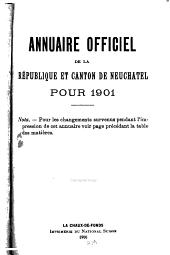 Annuaire officiel de la République et Canton de Neuchâtel: téléphone de l'Administration cantonale