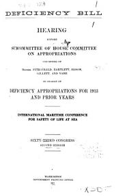 Deficiency Bill: Hearing Before Subcommittee of House Committee on Appropriations ... in Charge of Deficiency Appropriations for 1914 and Prior Years. Representation of Foreign Governments in Europe and Elsewhere. Sixty-third Congress, Second Session