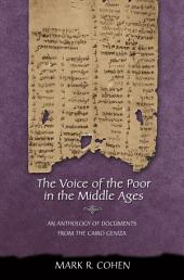 The Voice of the Poor in the Middle Ages: An Anthology of Documents from the Cairo Geniza