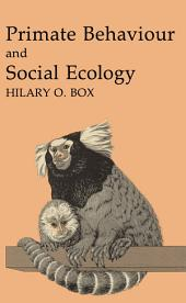 Primate Behaviour and Social Ecology