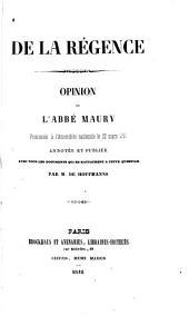 De la régence, opinion de l'abbé Maury prononcée à l'Assemblée nationale le 22 mars 1791