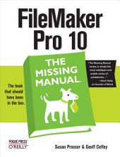FileMaker Pro 10: The Missing Manual