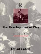 The Development of Play: Edition 2