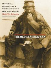 The Old Leather Man: Historical Accounts of a Connecticut and New York Legend