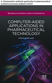 Computer-aided applications in pharmaceutical technology: 4. Chemometric methods application in pharmaceutical products processes analysis control