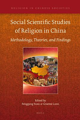 Social Scientific Studies of Religion in China PDF