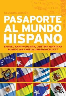 Pasaporte Al Mundo Hispano  Segunda Edici  n PDF