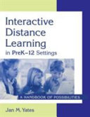 Interactive Distance Learning in PreK-12 Settings