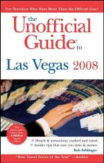 The Unofficial Guide to Las Vegas 2008