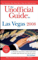 The Unofficial Guide to Las Vegas 2008 PDF